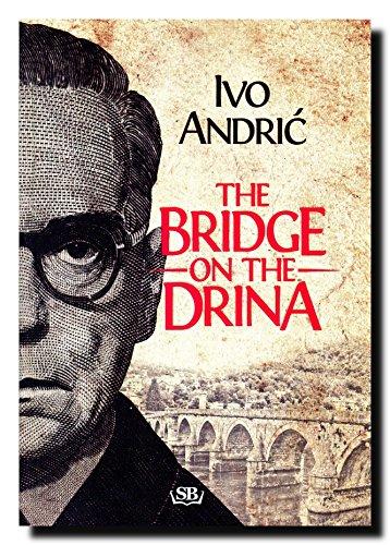 9788661051067: The Bridge on the Drina (Na Drini cuprija)