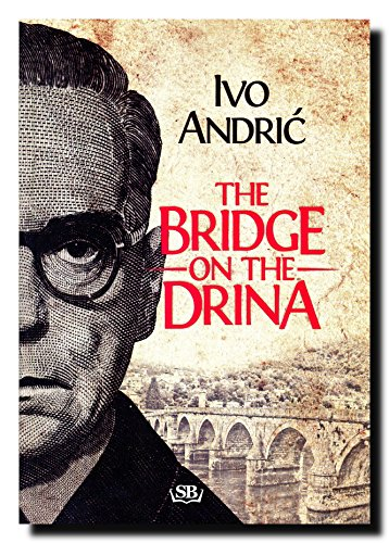 9788661051067: The Bridge on the Drina (Na Drini cuprija)