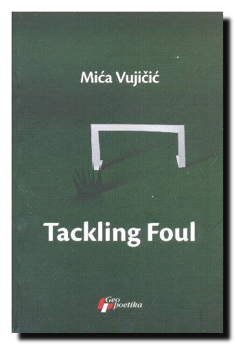 9788661450822: Tackling Foul : Referee's Additional Time