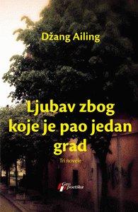Ljubav zbog koje je pao jedan grad: Ailing, Dzang