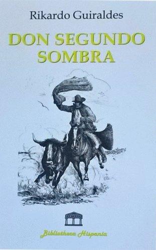 9788671577359: Don Segundo Sombra