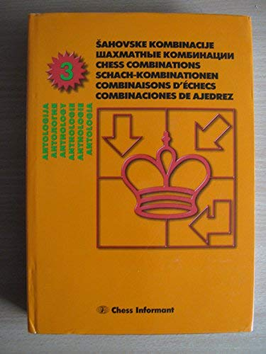Anthology of Chess Combinations: Chess Informant