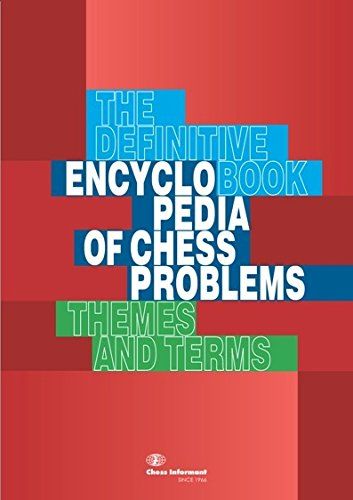 9788672970647: Encyclopedia of Chess Problems, The Definitve Book: Themes and Terms - Velimirovic & Valtonen