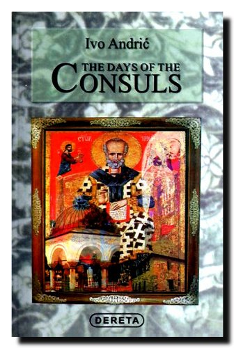 9788673461014: The Days of the Consuls