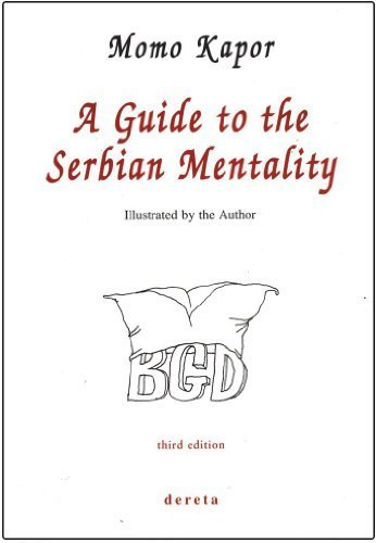 9788673466125: A guide to the Serbian mentality