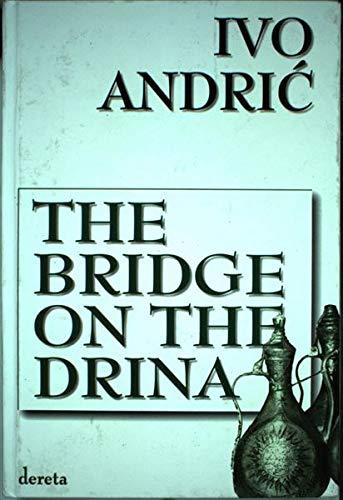 9788673466361: The Bridge on the Drina