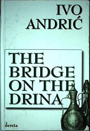 9788673466361: The Bridge on the Drina