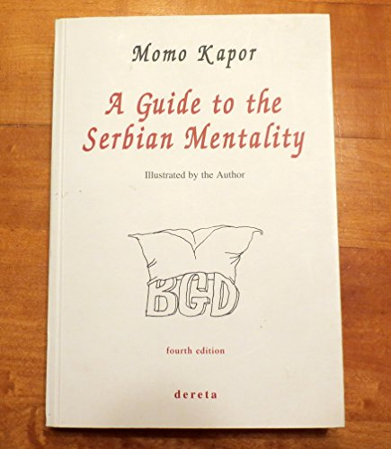 9788673466552: A Guide to the Serbian Mentality
