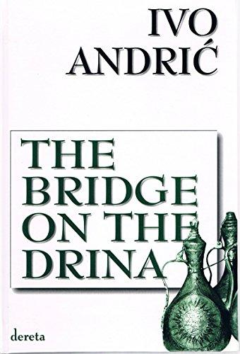 9788673468198: The Bridge On The Drina
