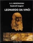 9788673940182: Vaskrsli bogovi - Roman o Leonardu Da Vinciju