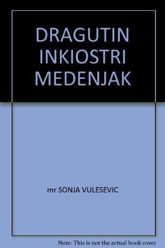 DRAGUTIN INKIOSTRI MEDENJAK pionir jugoslovenskog dizajna: mr SONJA VULESEVIC