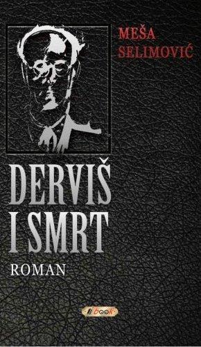 9788675721543: Dervis i smrt