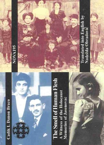 9788675980179: The Smell of Human Flesh: A Witness of the Holocaust: Memories of Jasenovac