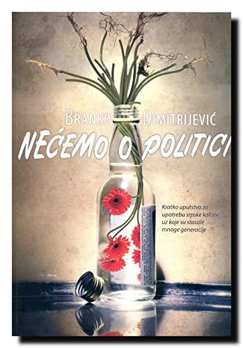9788677022129: Necemo o politici : ziveo Pazolini!