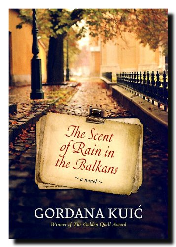 9788677104696: The Scent of Rain in the Balkans