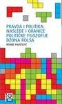 9788677181116: Pravda i politika - nasledje i granice politicke filozofije Dzona Rolsa