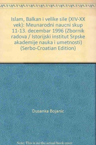 Islam, Balkan i velike sile. [Islam, the: Terzic, Slavenko: