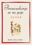 Francuskinje se ne goje - kuvar: Djulijano, Mirej