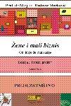 9788678891939: Zene i mali biznis (od ideje do realizacije) : Profil i profit 2