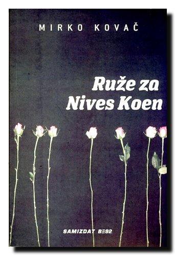 9788679633484: Ruze za Nives Koen