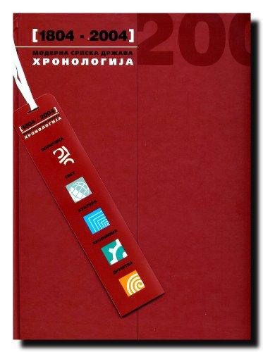 9788680481074: Moderna srpska drzava 1804-2004 : hronologija