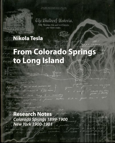 9788681243442: From Colorado Springs to Long Island: Research Notes (Edition Monographs of the Nikola Tesla Museum)