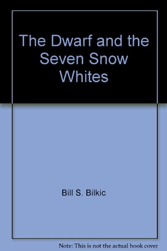 9788681501221: The Dwarf and the Seven Snow Whites