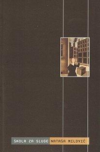 9788682101284: Skola za sluge : komparativna analiza jednog fenomena u delima Kralj Lir Vilijema Sekspira, Lir Edvarda Bonda i filmu Institut Bendzamenta Brace Krej
