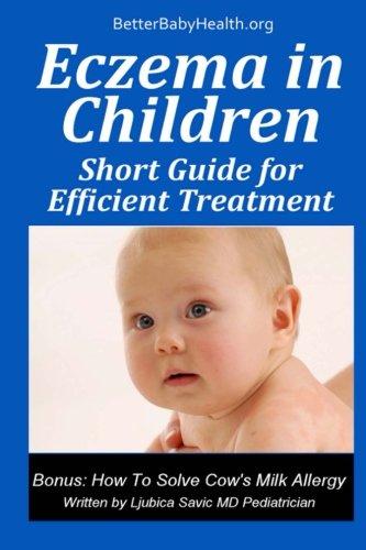 9788682929406: Eczema in Children: Short Guide To Efficient Treatment (Better Baby Health)