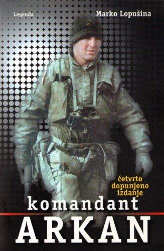 9788683525294: Komandant Arkan