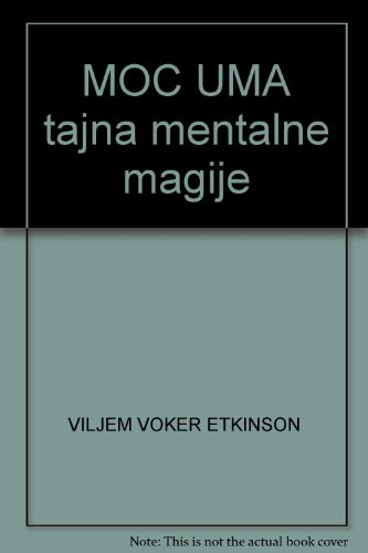 9788684091279: MOC UMA tajna mentalne magije