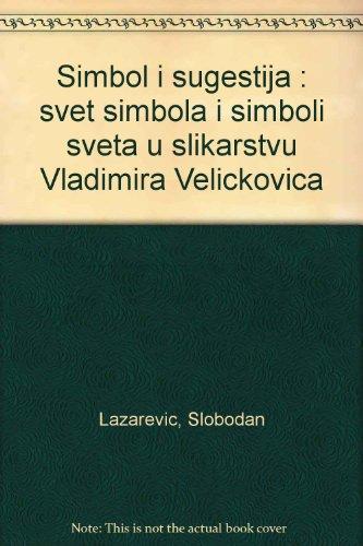 Velickovic: Lazarevic, Slobodan