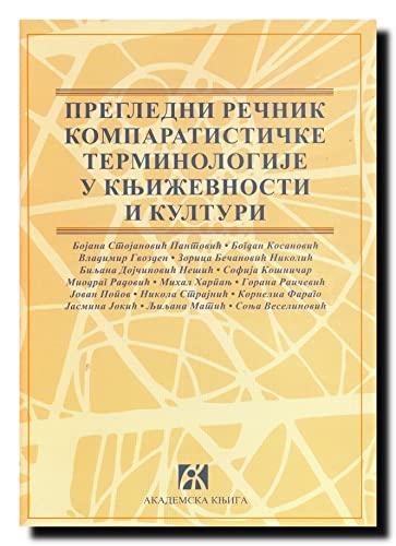 9788686611857: Pregledni recnik komparatisticke terminologije u knjizevnosti i kulturi