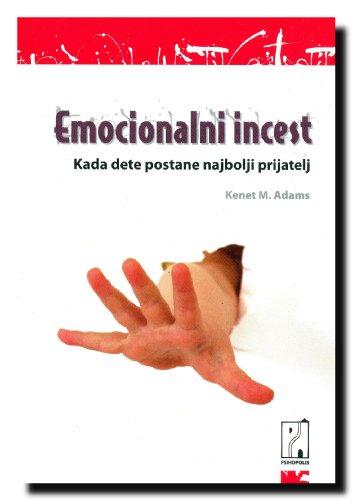 9788686653550: Emocionalni incest - kada dete postane najbolji prijatelj