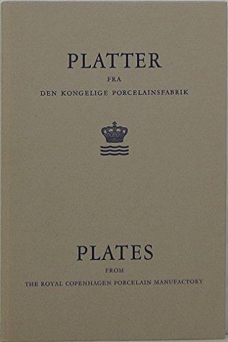 Plates from the Royal Copenhagen Porcelain Manufactory: Kongelige