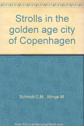 9788700254084: Strolls in the golden age city of Copenhagen