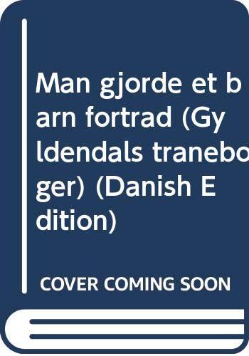 9788700287914: Man gjorde et barn fortræd (Gyldendals tranebøger) (Danish Edition)