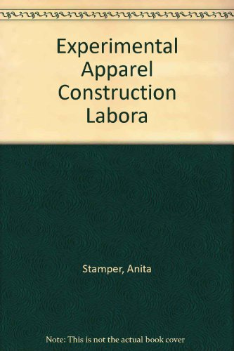 Experimental Apparel Construction Labora: Stamper, Anita