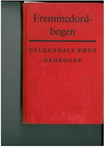 9788700908512: Gyldendals fremmedordbog. Af Sven Brüel ... 6. omarbejdede og forøgede udgave
