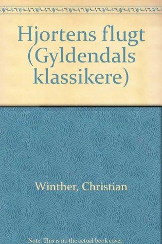 Hjortens flugt (Gyldendals klassikere) (Danish Edition): Winther, Christian