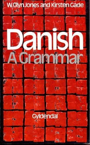 9788701954815: Danish a Grammar