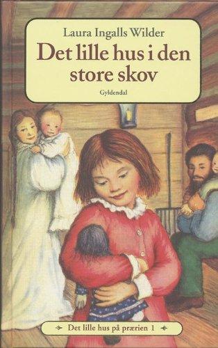 9788702044805: Det lille hus i den store skov (in Danish)