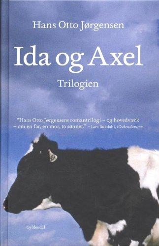 9788702063318: Ida og Axel trilogien (in Danish)