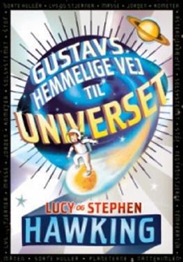9788702065183: Gustavs hemmelige vej til universet (in Danish)