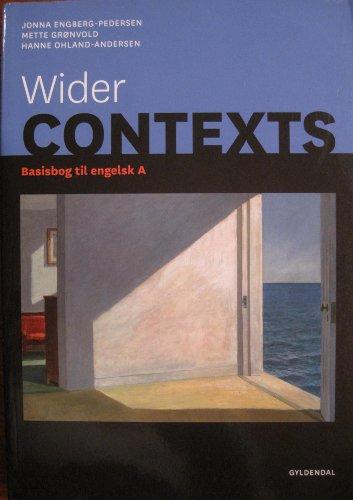 9788702090932: Wider CONTEXTS - Basisbog til engelsk A