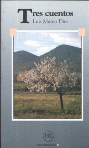 9788711087787: Tres Cuentos: El difunto Ezequiel Montes, La familia de Villar, El viaje de dona Saturnina (Easy Readers, D)