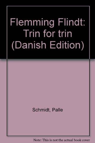 9788711111246: Flemming Flindt: Trin for trin (Danish Edition)