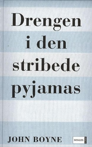9788711226742: Drengen i den stribede pyjamas (in Danish)