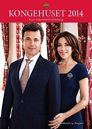 9788711339602: Dänisch: Kongehuset 2014 - Königshaus Dänemark 2014 - Prinzessin Mary