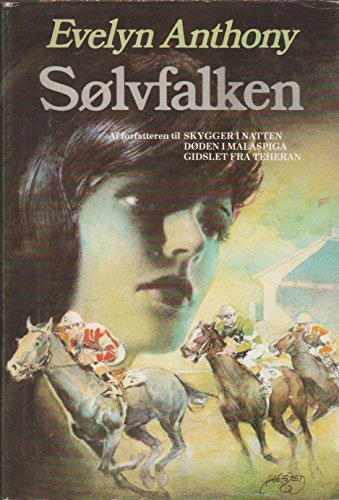 Solvfalken (The Silver Falcon) Danish Edition: Evelyn Anthony